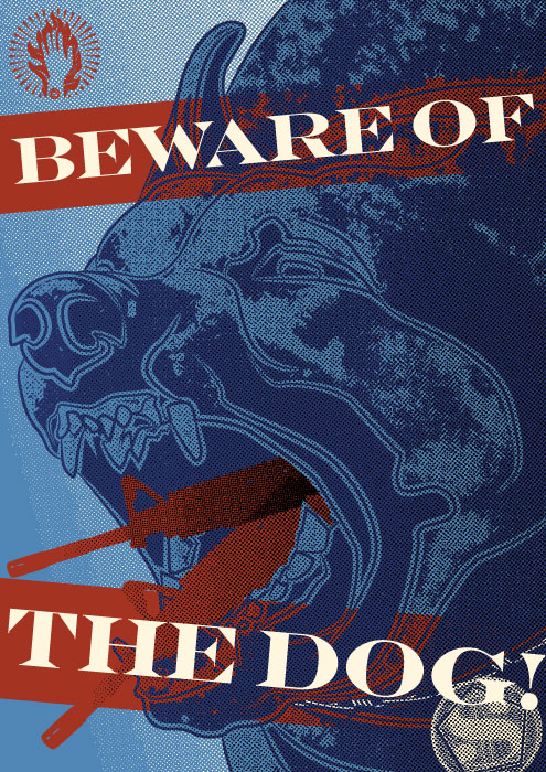 Beware of the Dog!