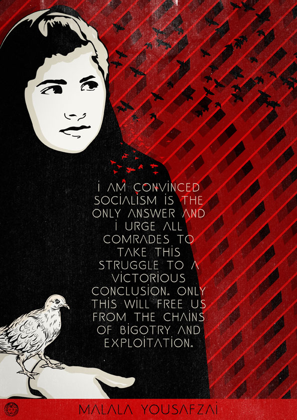 I am convinced Socialism is the only answer... (Malala Yousafzai)