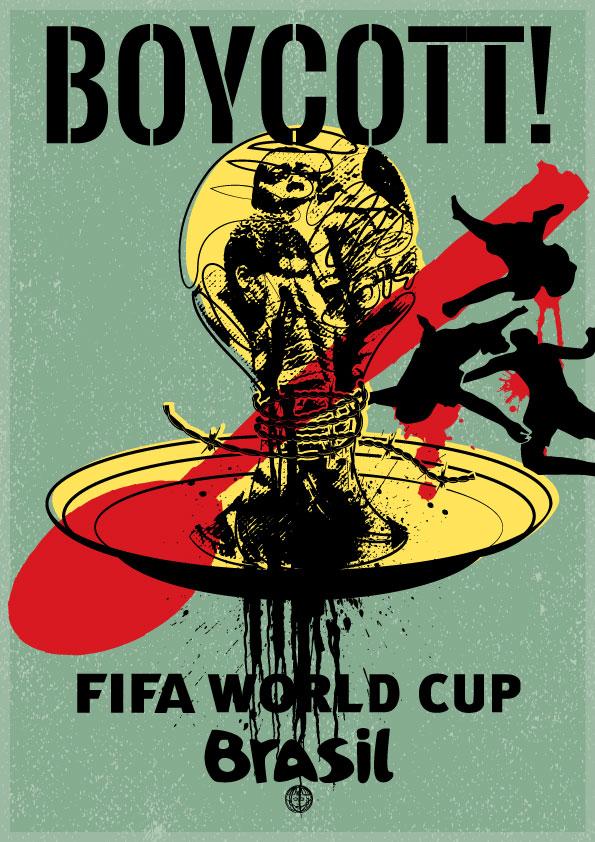 Boycott World Cup Brazil 2014